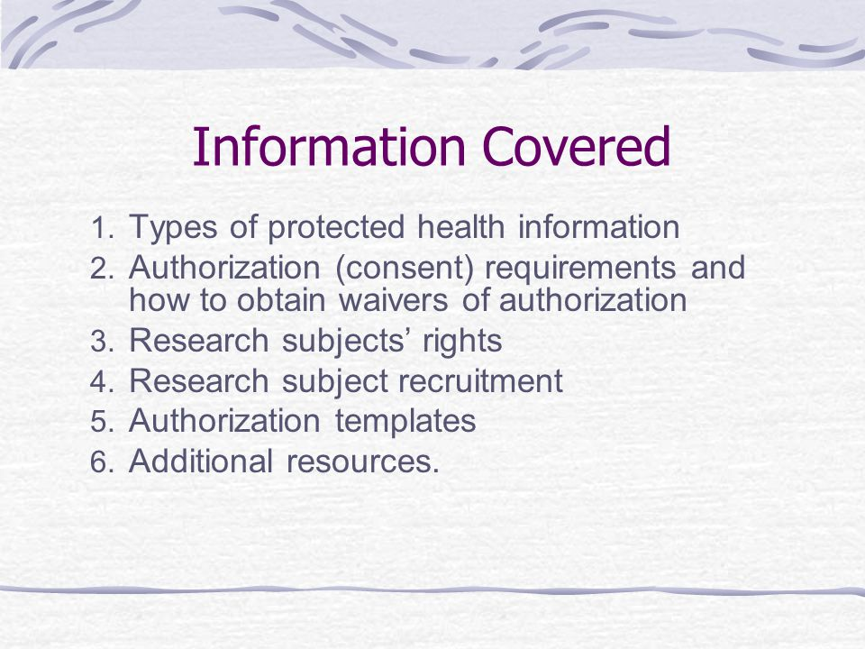 Information Covered 1.Types of protected health information 2.