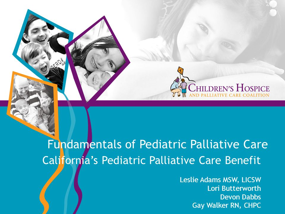 California's Pediatric Palliative Care Benefit Part 2 – The Waiver The waiver contains additional services not currently available under the state plan like care coordination, respite, expressive therapies, and bereavement The waiver allowed us to add services provided by hospices while children are still receiving curative therapies.