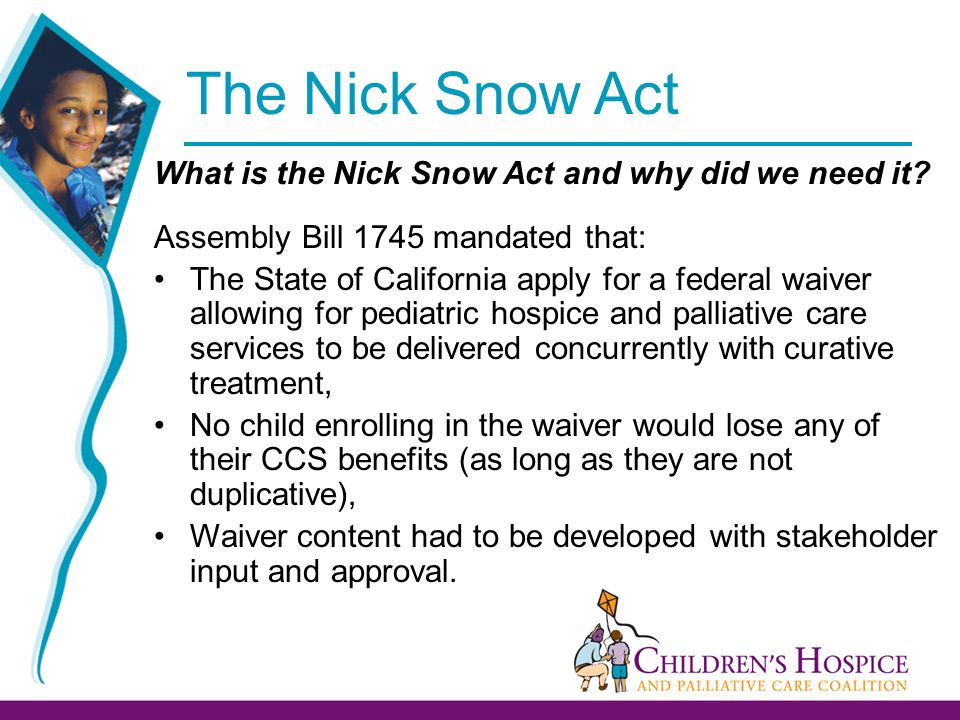 The Nick Snow Act What is the Nick Snow Act and why did we need it.
