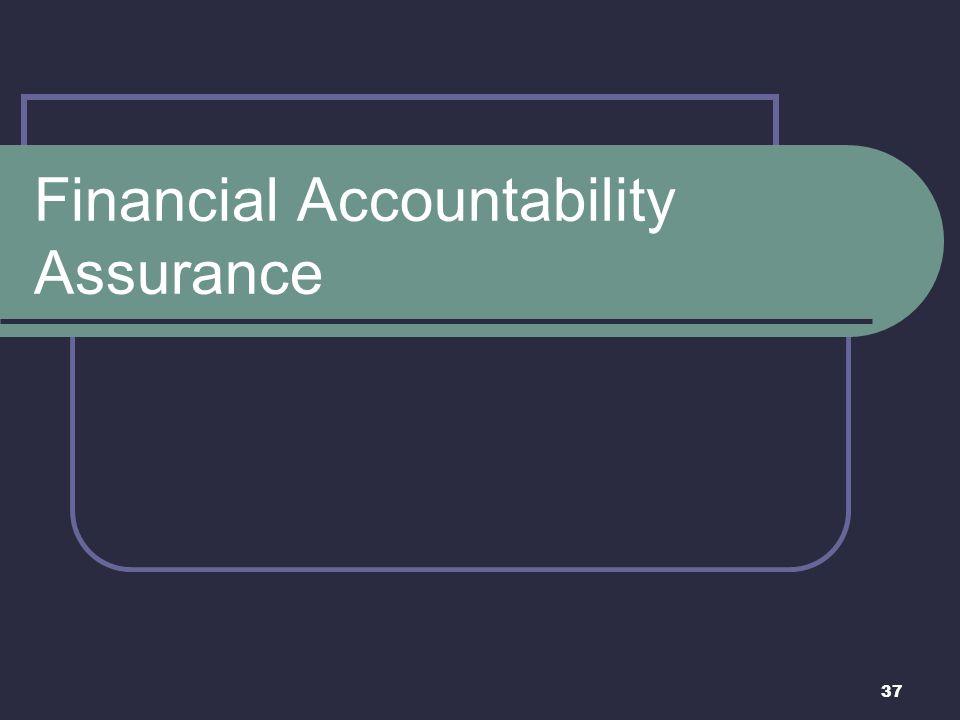 37 Financial Accountability Assurance