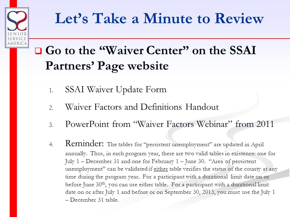 Let's Take a Minute to Review   Go to the Waiver Center on the SSAI Partners' Page website 1.