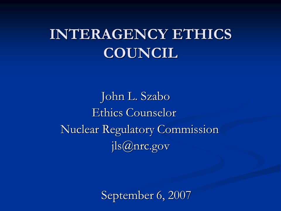 INTERAGENCY ETHICS COUNCIL John L.