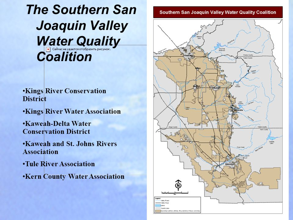 The Southern San Joaquin Valley Water Quality Coalition Kings River Conservation District Kings River Water Association Kaweah-Delta Water Conservatio