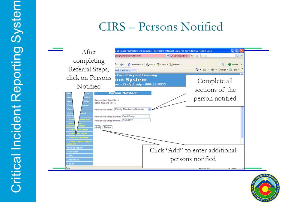 """Critical Incident Reporting System CIRS – Persons Notified Click """"Add"""" to enter additional persons notified After completing Referral Steps, click on"""