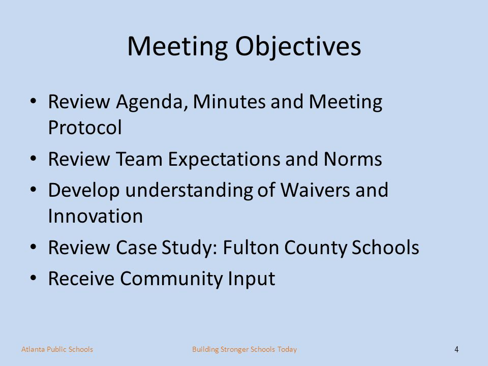 Meeting Objectives Review Agenda, Minutes and Meeting Protocol Review Team Expectations and Norms Develop understanding of Waivers and Innovation Revi