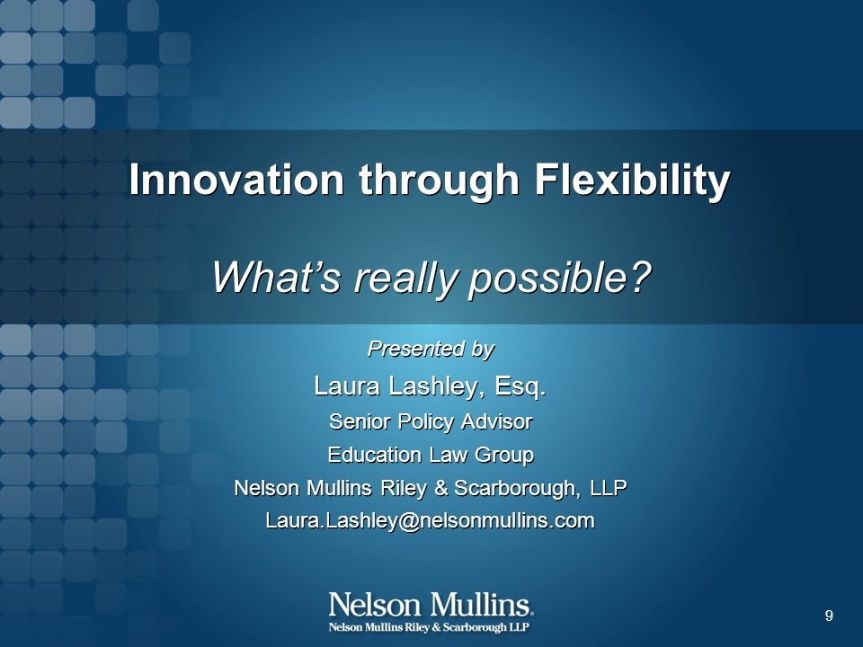 Innovation through Flexibility What's really possible.