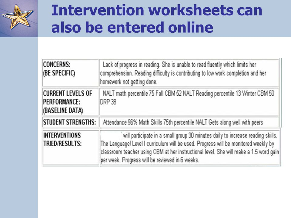 Intervention worksheets can also be entered online