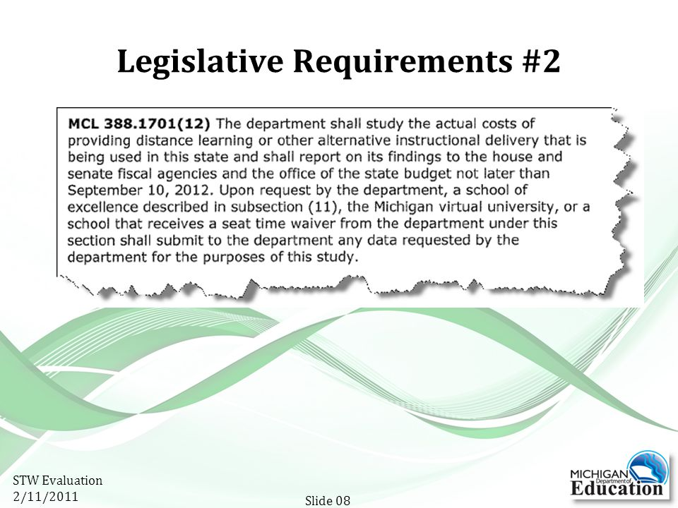 Legislative Requirements #2 STW Evaluation 2/11/2011 Slide 08