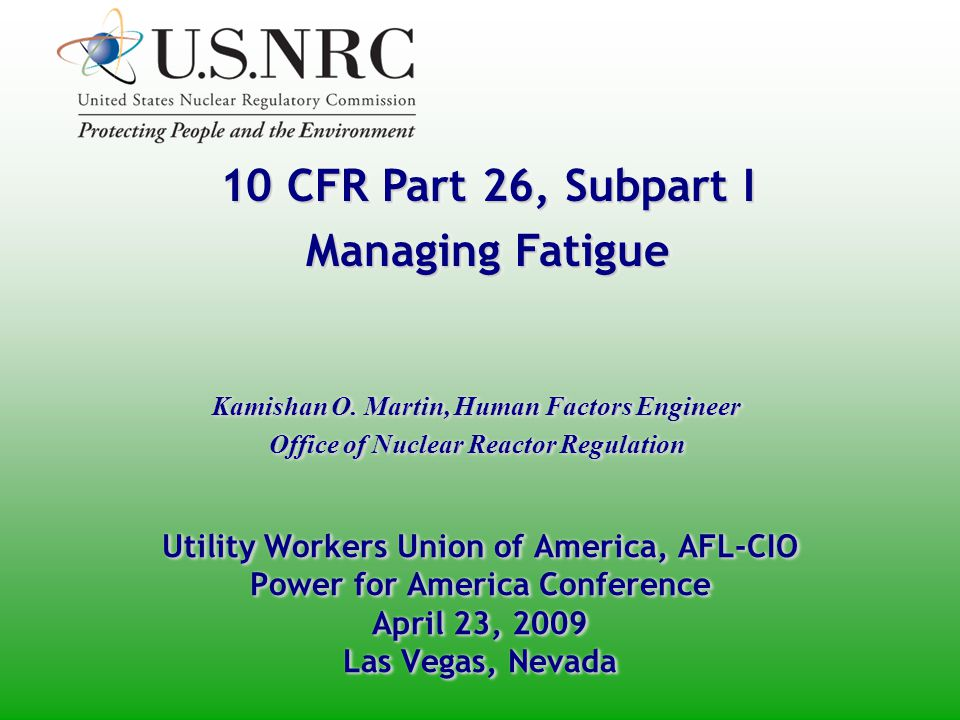 Overview Policy/Rulemaking History and Background Fatigue Effects and Contributing Factors Managing Fatigue in Rule Provisions Implementation Dates and Guidance Questions Policy/Rulemaking History and Background Fatigue Effects and Contributing Factors Managing Fatigue in Rule Provisions Implementation Dates and Guidance Questions