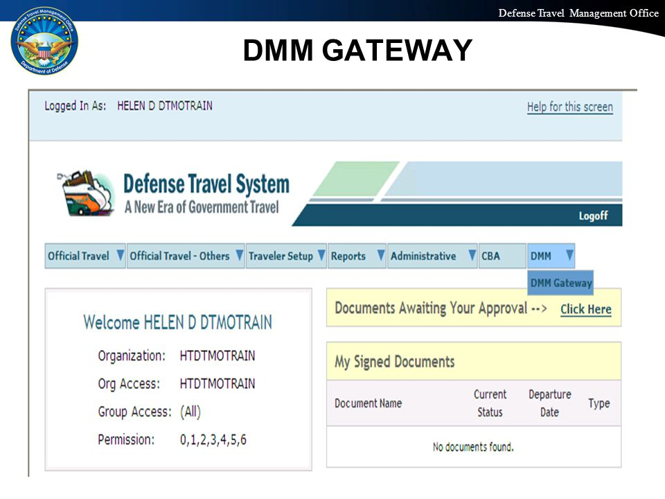 Defense Travel Management Office Office of the Under Secretary of Defense (Personnel and Readiness) DMM GATEWAY 27