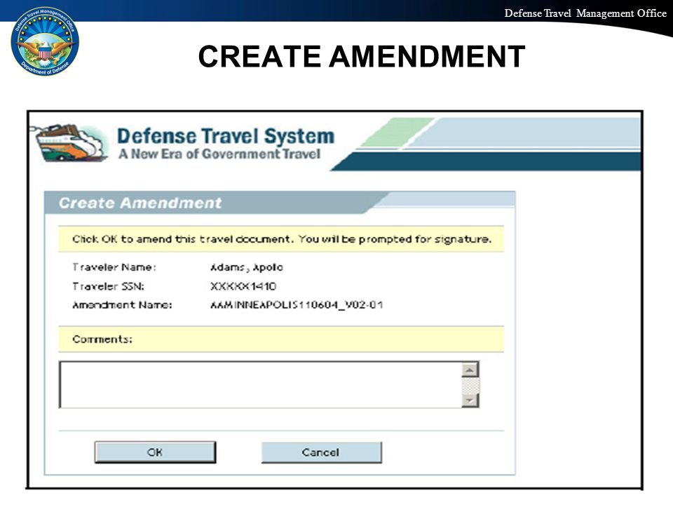 Defense Travel Management Office Office of the Under Secretary of Defense (Personnel and Readiness) CREATE AMENDMENT 33