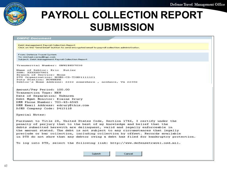 Defense Travel Management Office Office of the Under Secretary of Defense (Personnel and Readiness) PAYROLL COLLECTION REPORT SUBMISSION 45