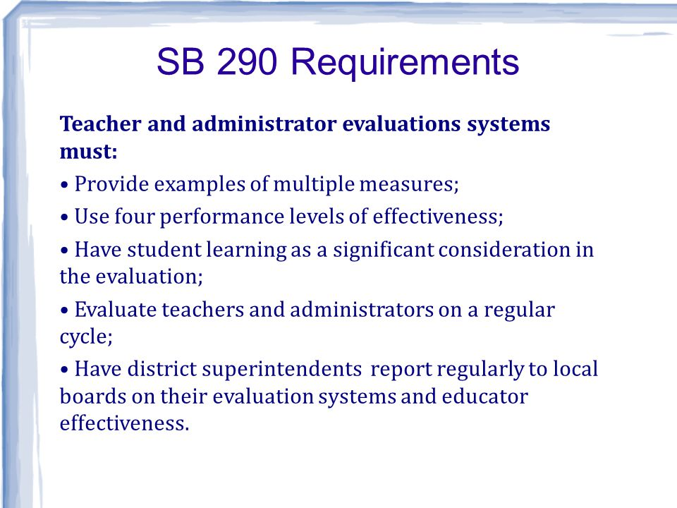 Oregon s Waiver and Teacher Evaluation ESEA-No Child Left Behind Waiver: Every teacher evaluation in Oregon must include multiple, valid measures tied to established standards of teaching.