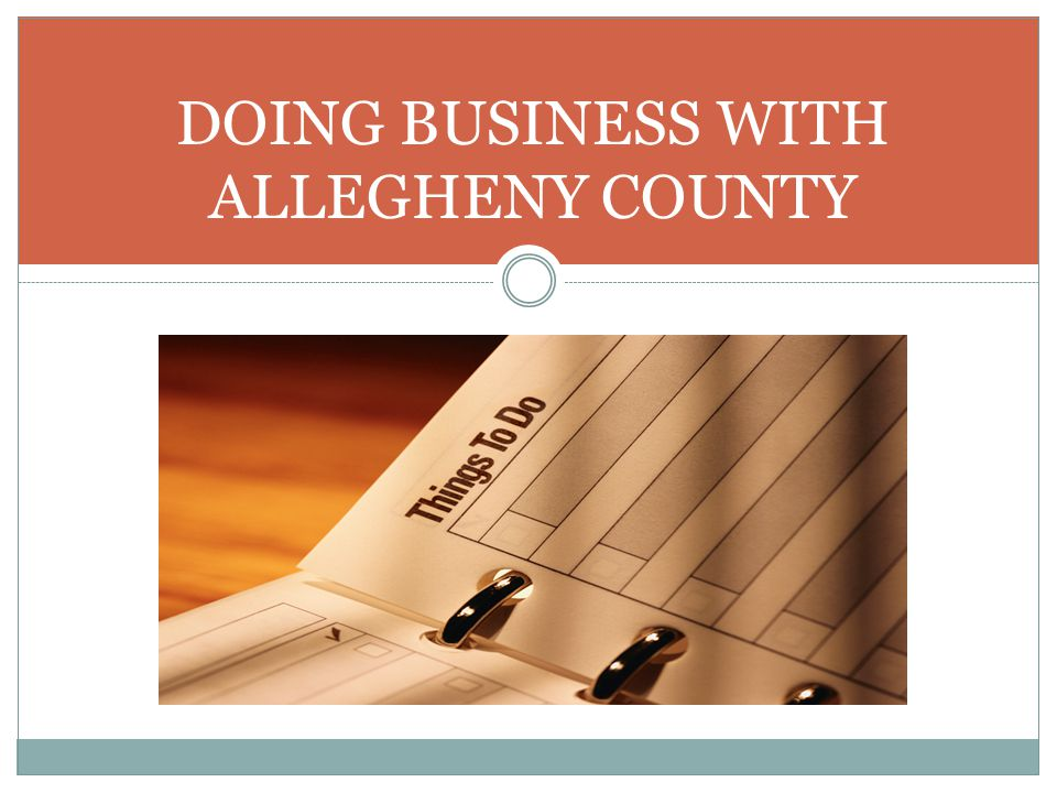 DOING BUSINESS WITH ALLEGHENY COUNTY