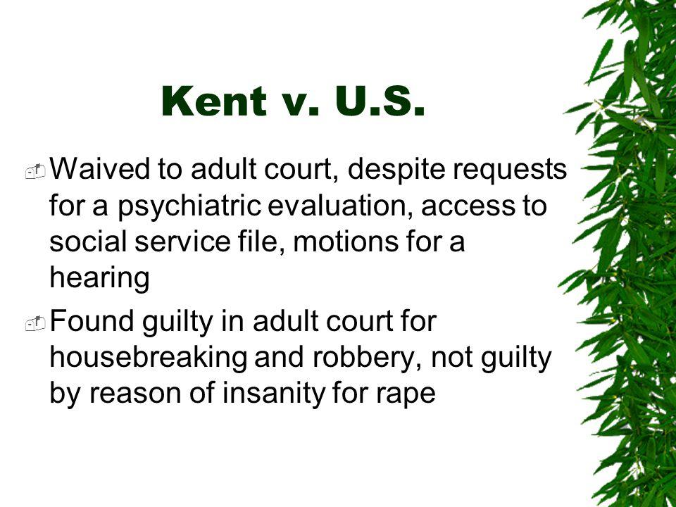 Kent v.U.S.