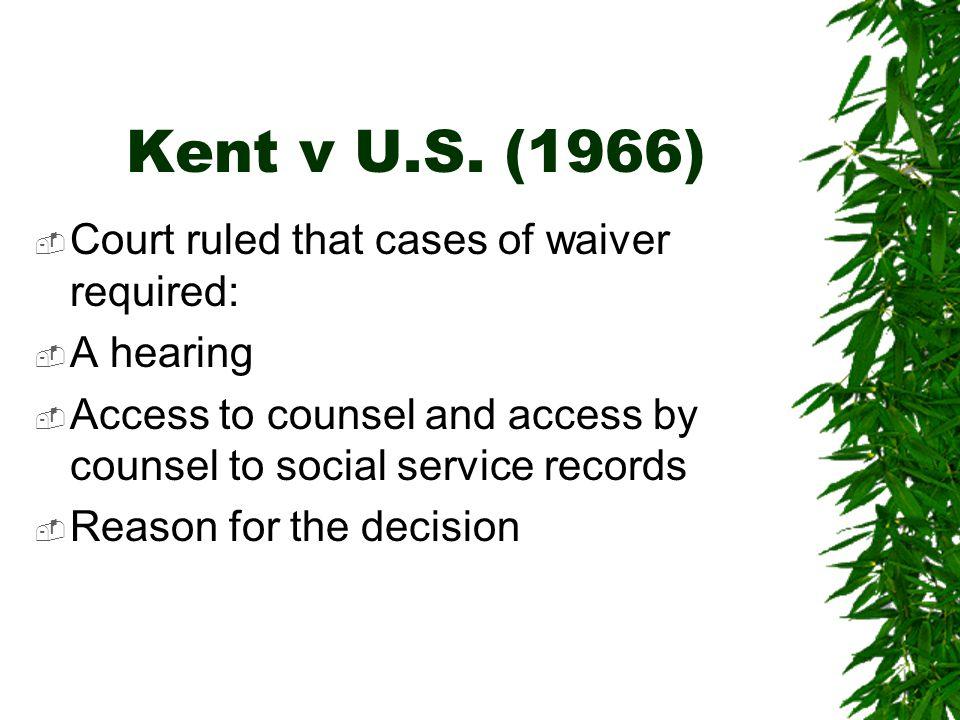 Kent v U.S.