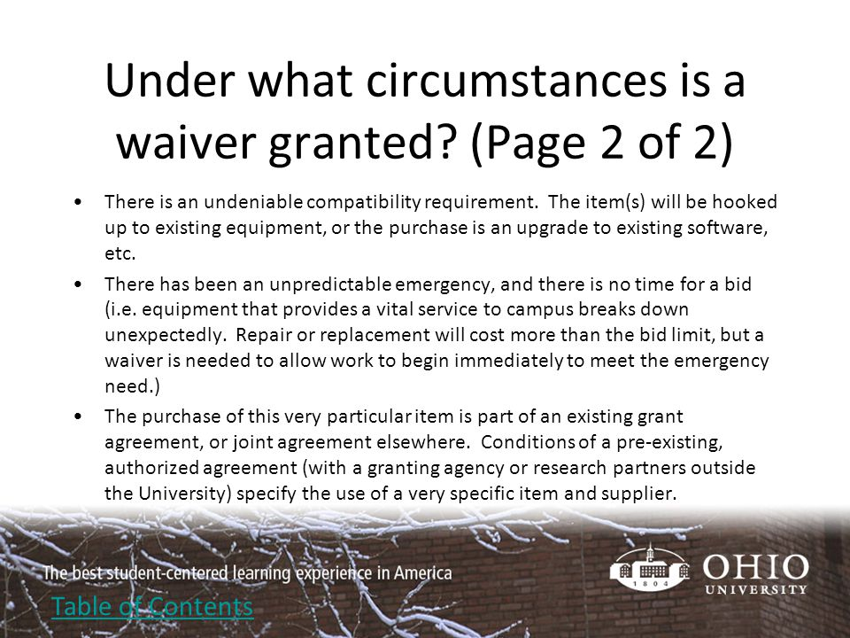 Under what circumstances is a waiver denied.