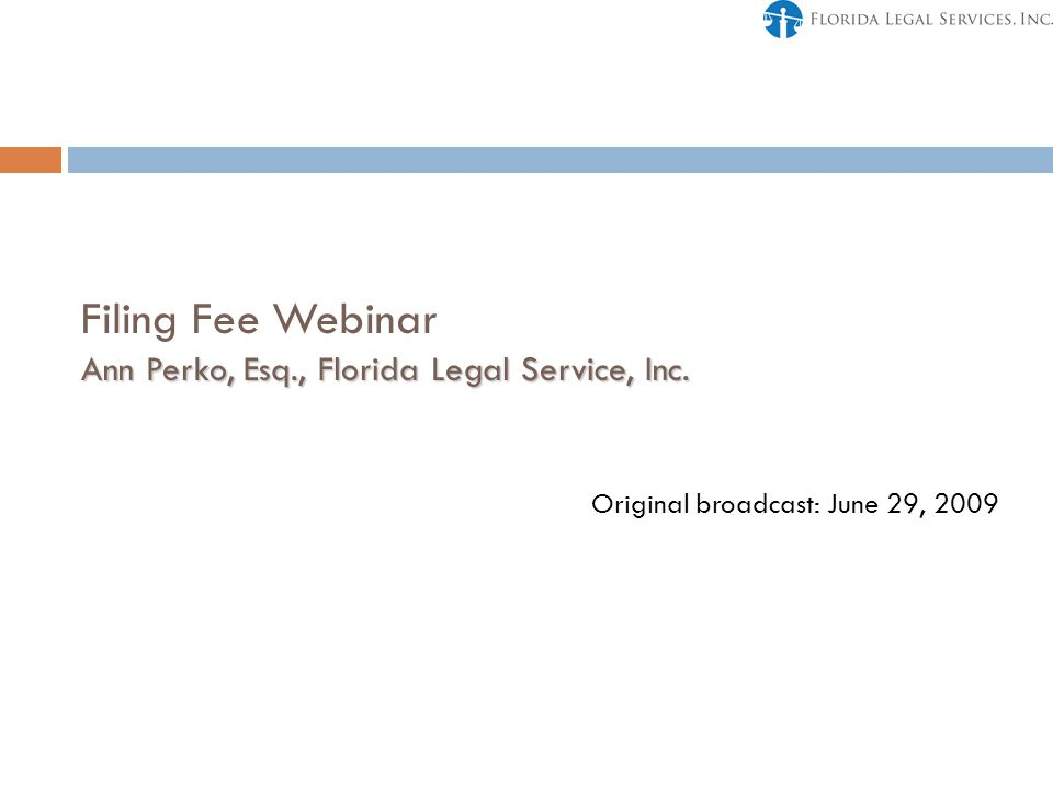 Ann Perko, Esq., Florida Legal Service, Inc.