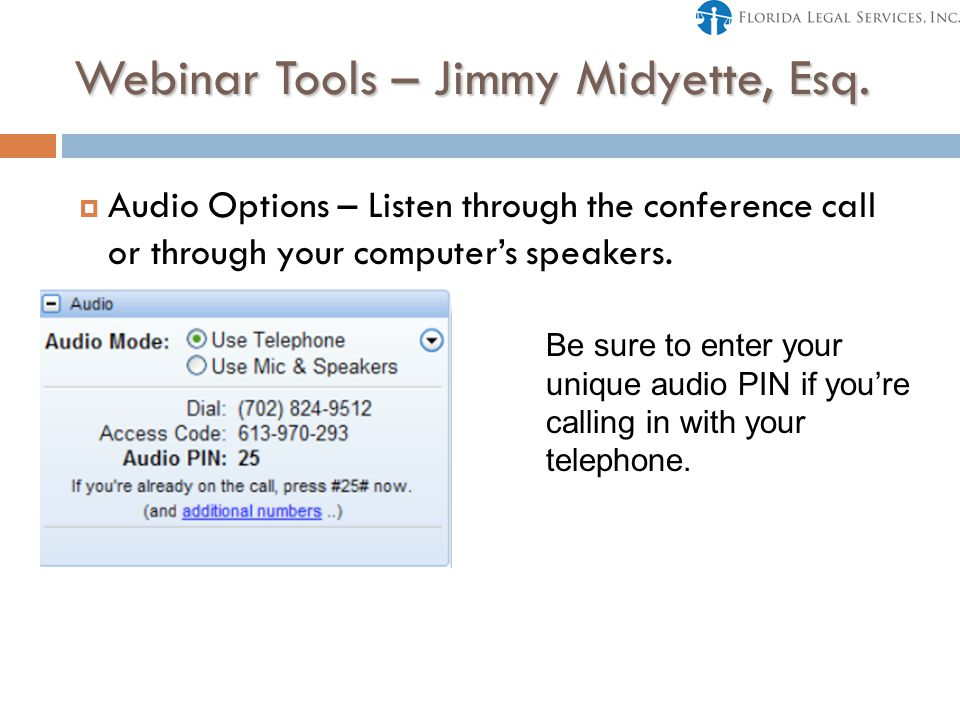 Webinar Tools – Jimmy Midyette, Esq.