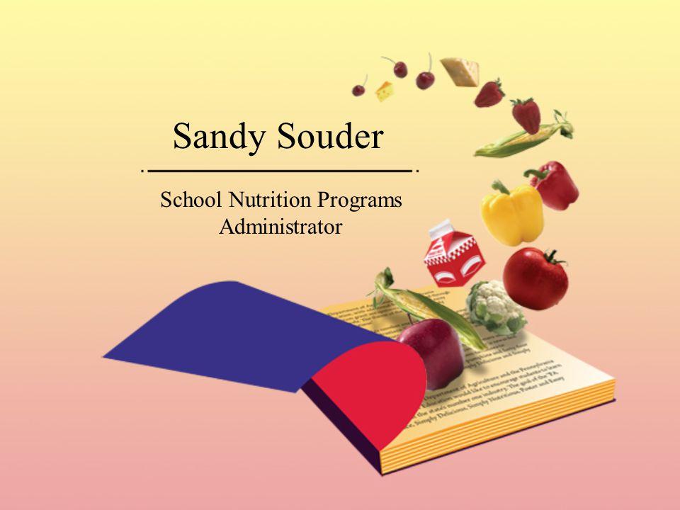 Sandy Souder School Nutrition Programs Administrator