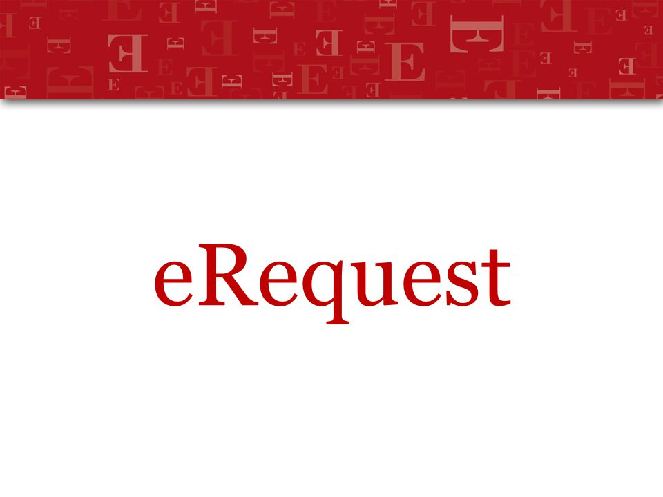 eRequest