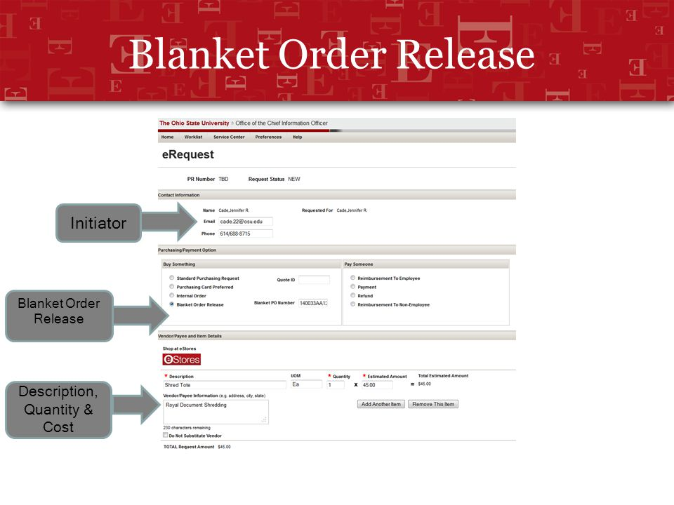 Blanket Order Release Initiator Blanket Order Release Description, Quantity & Cost