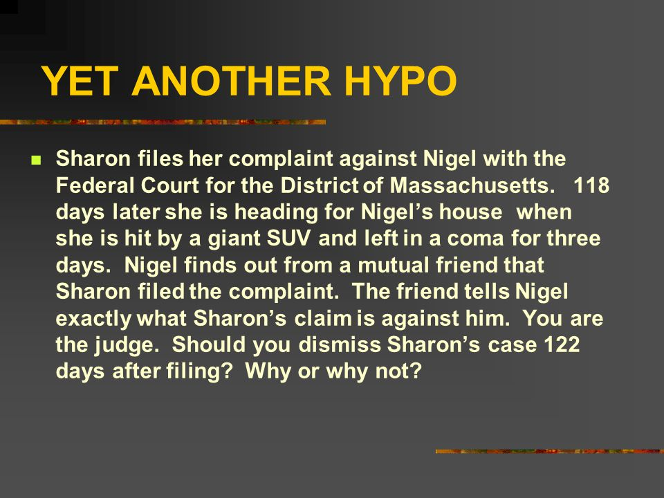 YET ANOTHER HYPO Sharon files her complaint against Nigel with the Federal Court for the District of Massachusetts.