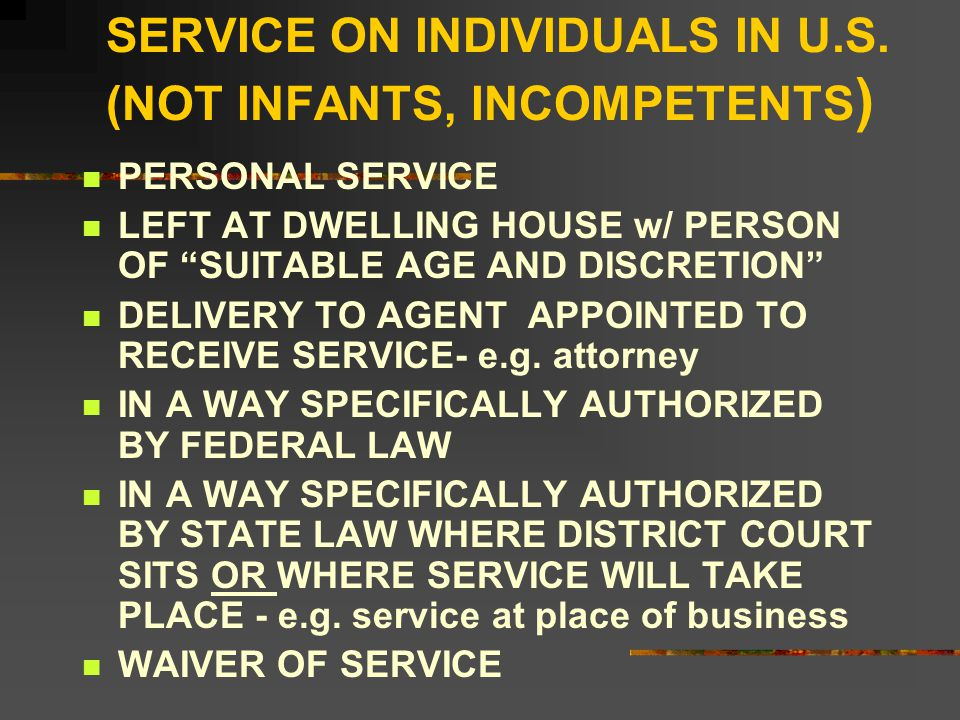 SERVICE ON INDIVIDUALS IN U.S.
