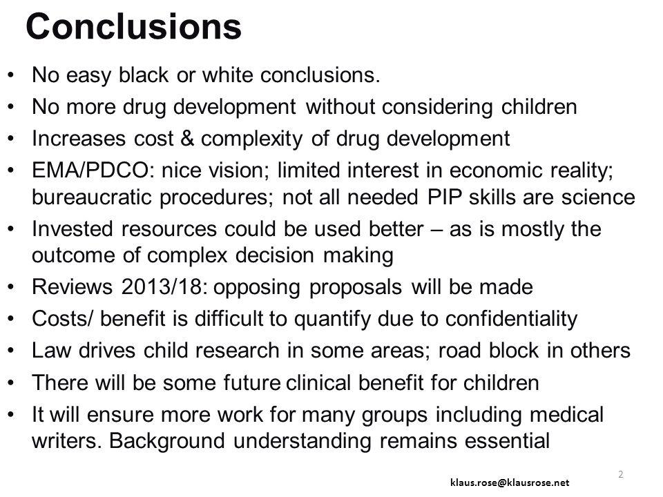 Better Medicines for Children or Better Use of Adult Medicines in Children.