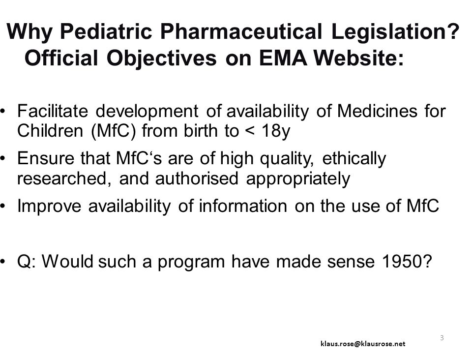 Why Pediatric Pharmaceutical Legislation.