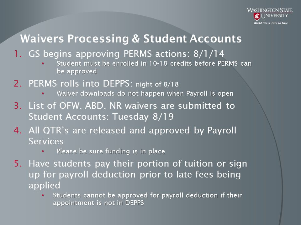 Waivers Processing & Student Accounts 1.