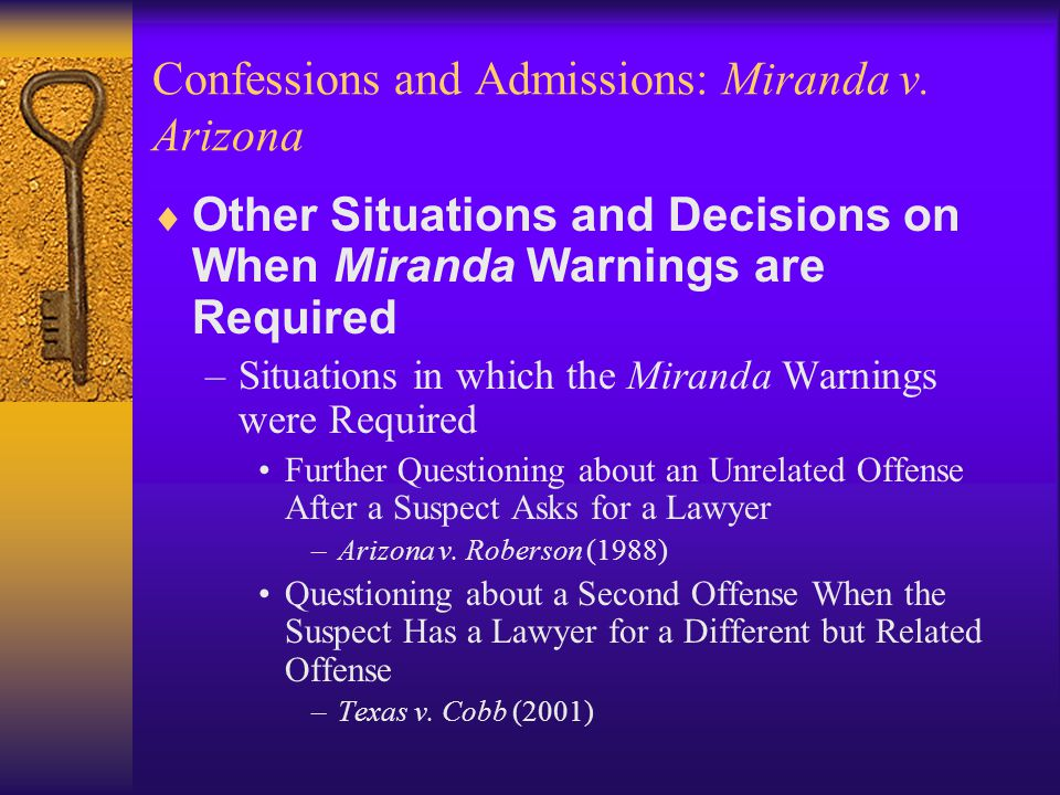 Confessions and Admissions: Miranda v.