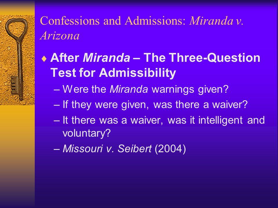 Confessions and Admissions: Miranda v.