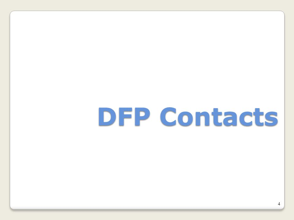 4 DFP Contacts