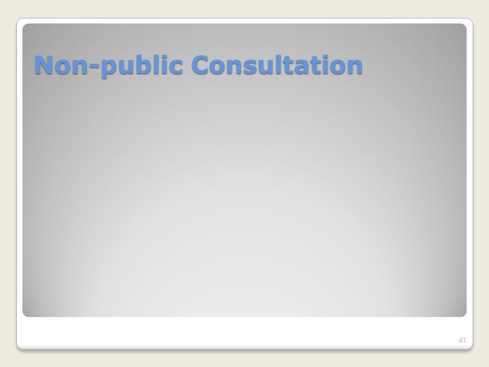 Non-public Consultation 41