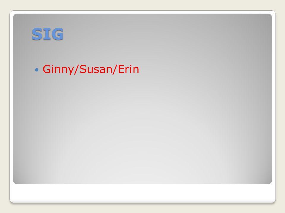 SIG Ginny/Susan/Erin
