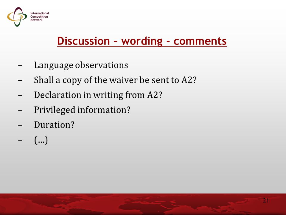 –Language observations –Shall a copy of the waiver be sent to A2.