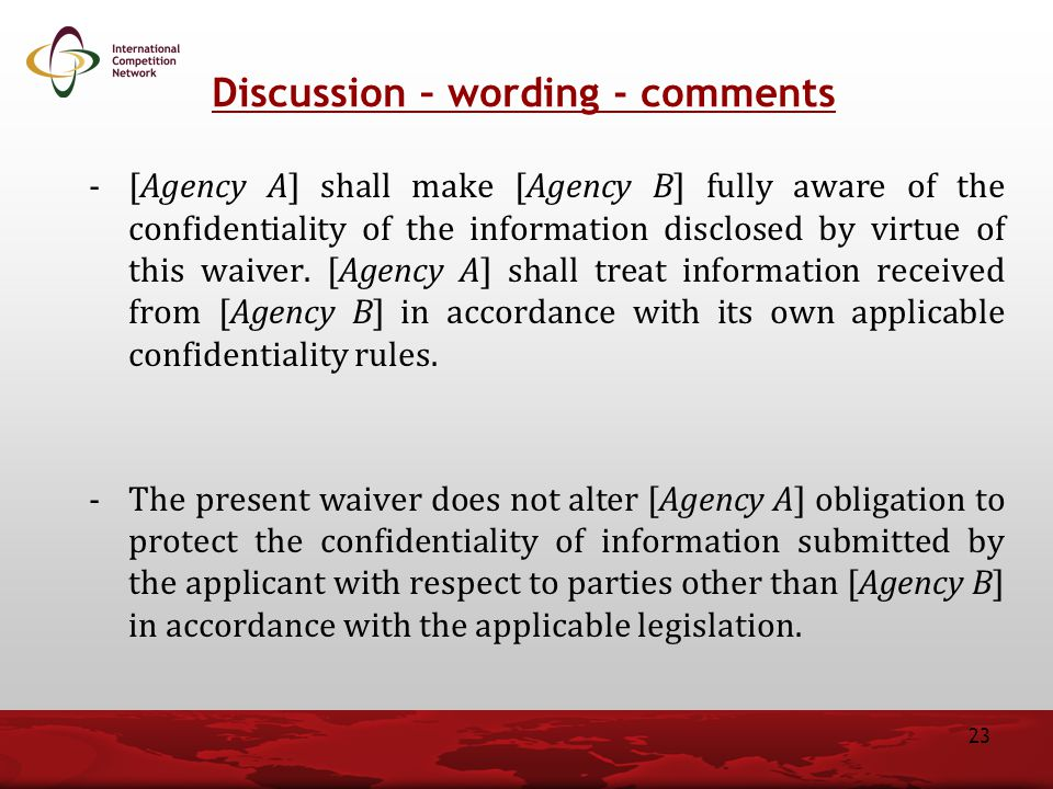 -[Agency A] shall make [Agency B] fully aware of the confidentiality of the information disclosed by virtue of this waiver.