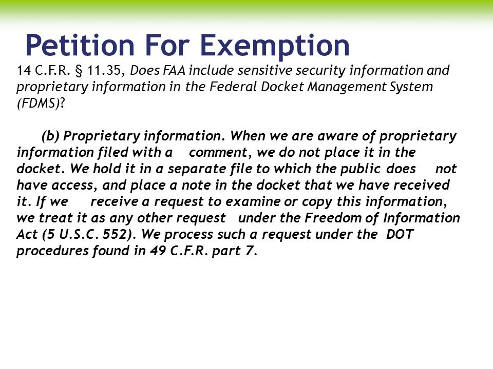 Petition For Exemption 14 C.F.R. § 11.35, Does FAA include sensitive security information and proprietary information in the Federal Docket Management