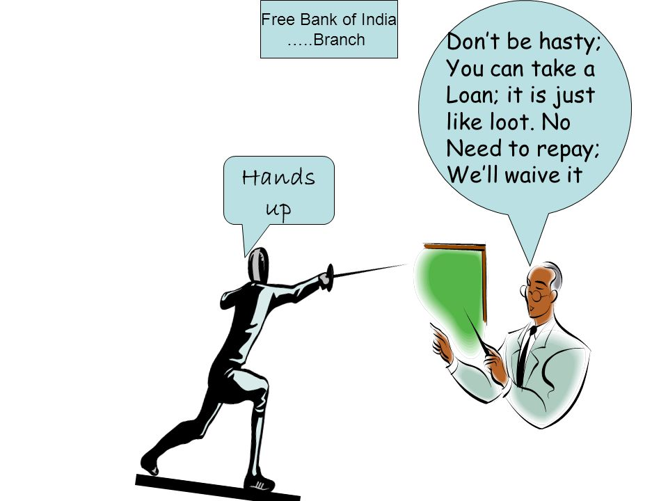 Don't be hasty; You can take a Loan; it is just like loot.