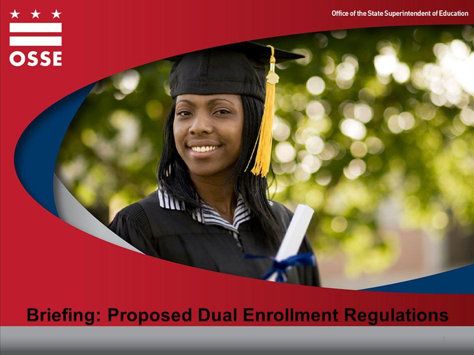 Briefing: Proposed Dual Enrollment Regulations 1