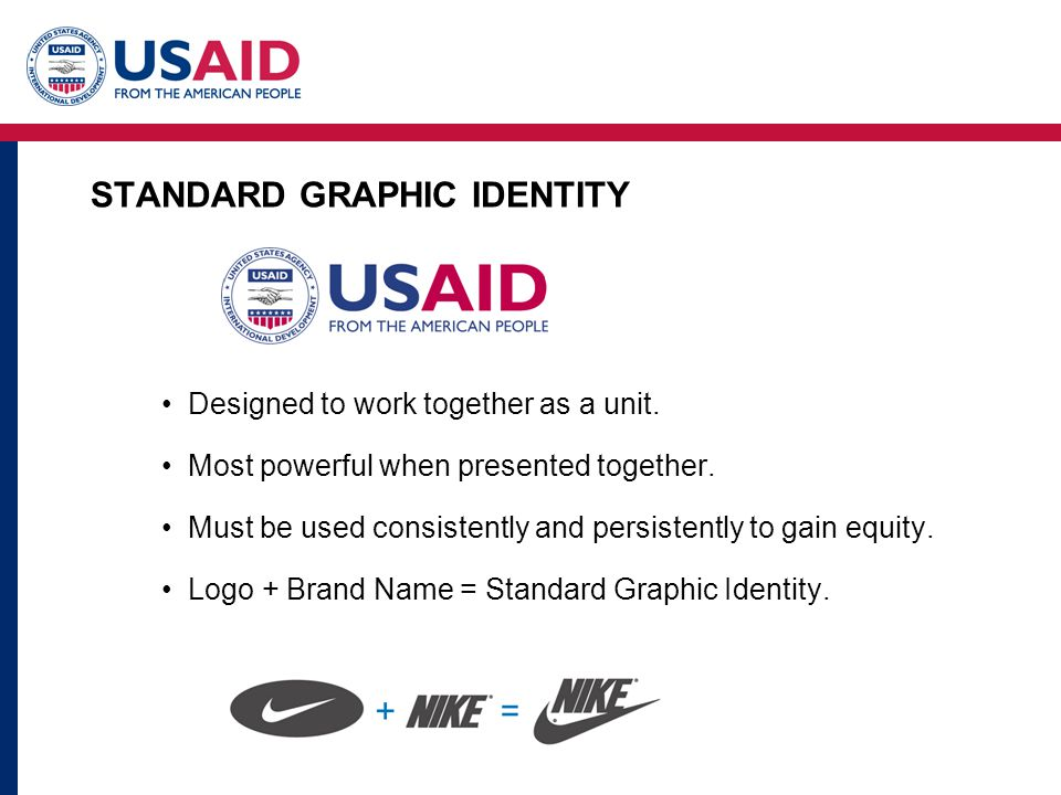 STANDARD GRAPHIC IDENTITY Designed to work together as a unit.