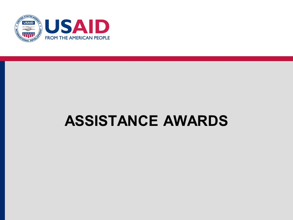 ASSISTANCE AWARDS