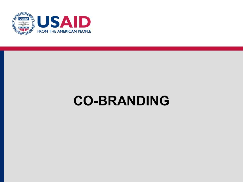 MARKING POLICY/RULE USAID policy is that all programs, projects, activities, public communications, and commodities, partially or fully funded by a grant or cooperative agreement or other assistance award or subaward must be marked appropriately overseas with the USAID Identity of a size and prominence equivalent to or greater than the recipients, other donor's or other partner's logo.