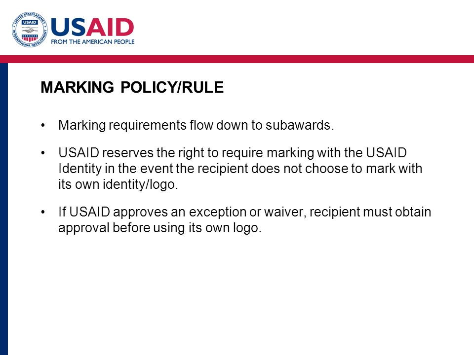 MARKING POLICY/RULE Marking requirements flow down to subawards.