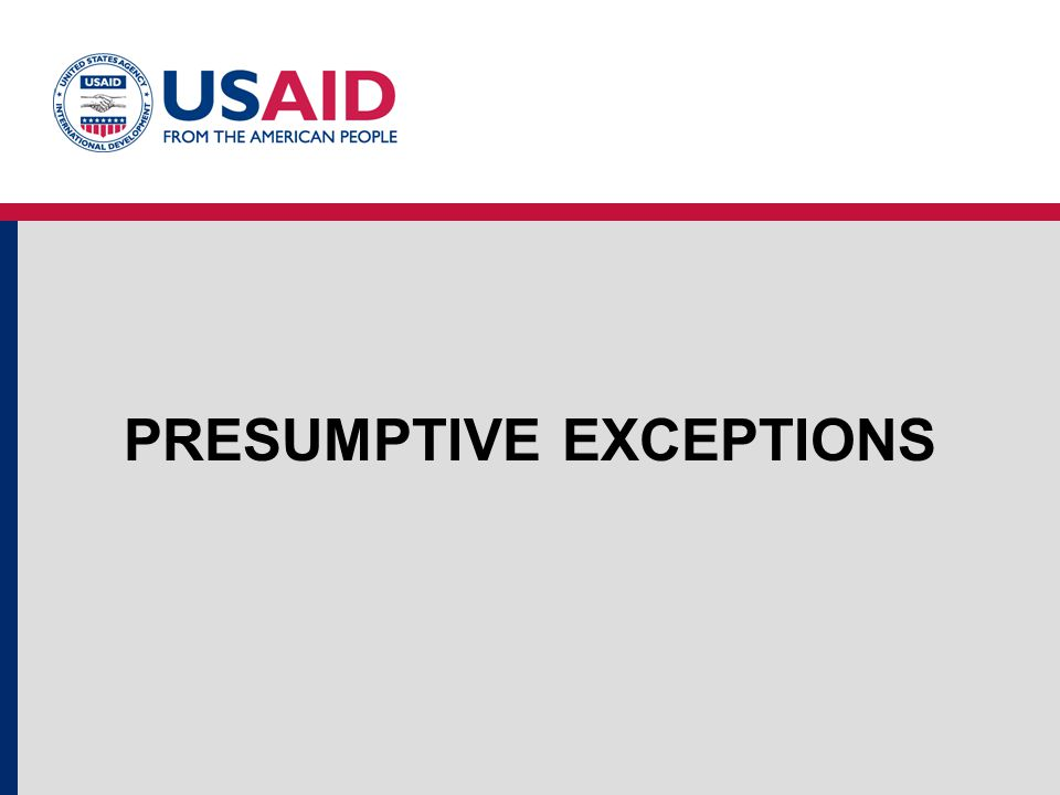 PRESUMPTIVE EXCEPTIONS