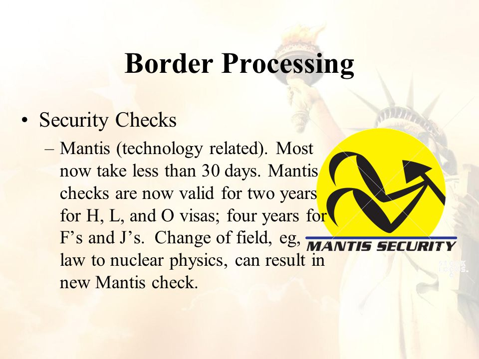 Border Processing Security Checks –Mantis (technology related).