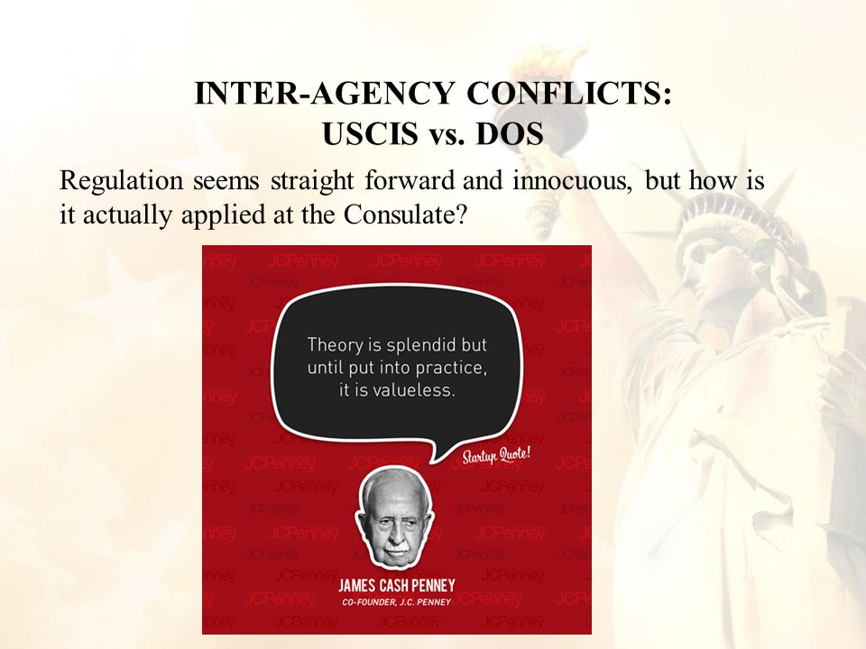 INTER-AGENCY CONFLICTS: USCIS vs.