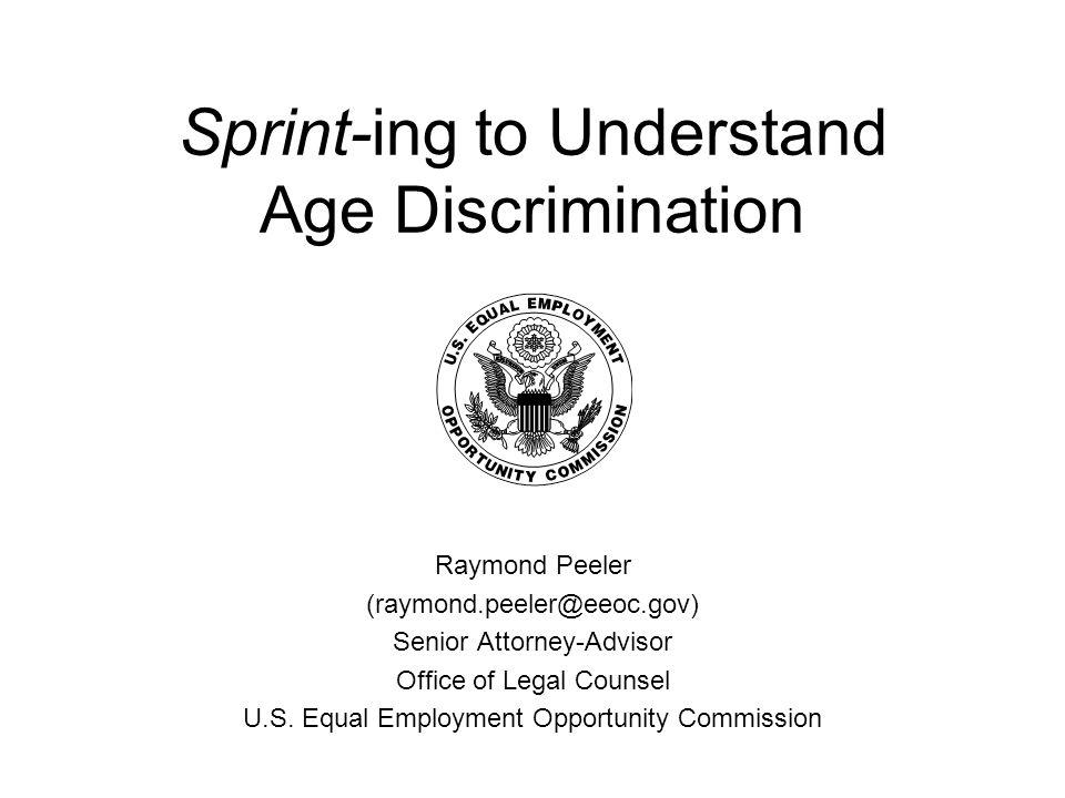 General Prohibition: Age Discrimination in Employment Act (ADEA), 29 U.S.C.