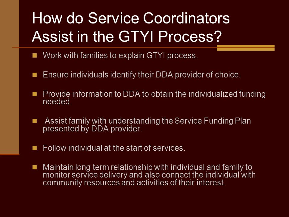 How do Service Coordinators Assist in the GTYI Process.